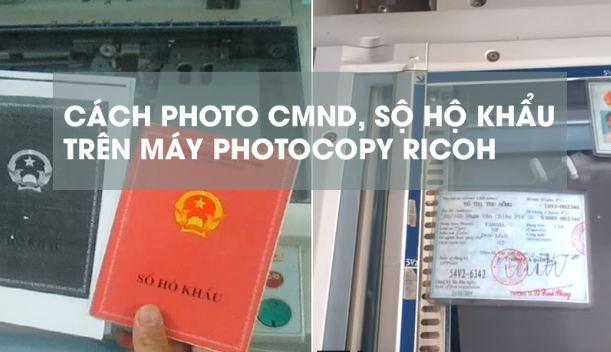 Các bước photo cmnd - sổ hộ khẩu với máy photocopy Ricoh